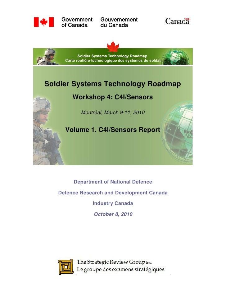 SSTRM - StrategicReviewGroup.ca - Workshop 4: C4I and Sensors, Volume 1 - Report (Oct 8, 2010)