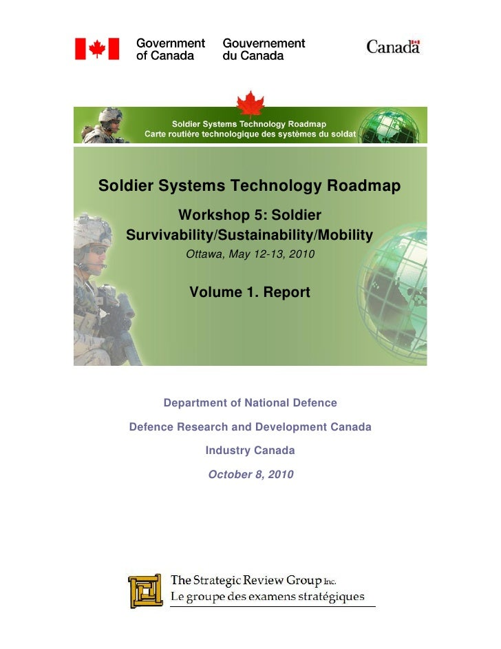 Soldier Systems Technology Roadmap           Workshop 5: Soldier    Survivability/Sustainability/Mobility             Otta...