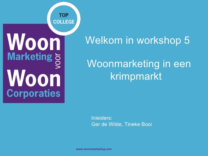 Workshop 5 Woonmarketing In Een Krimpmarkt