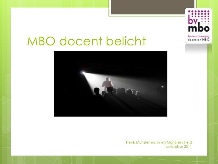 MBO docent belicht              Henk Munstermann en Marjolein Held                                 november 2011