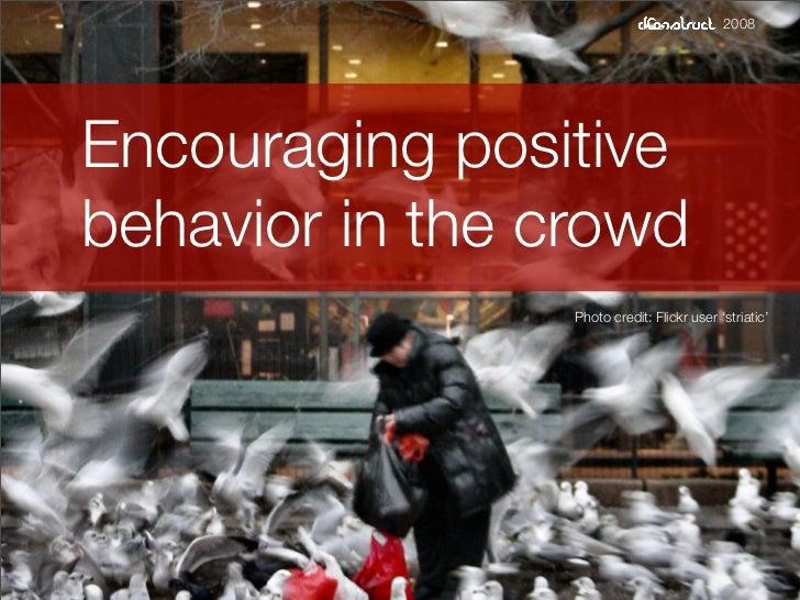 dConstruct Workshop - Positive Behaviors