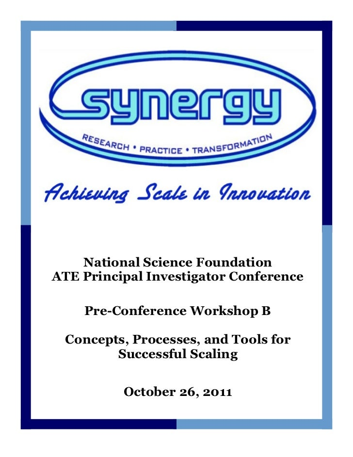 National Science FoundationATE Principal Investigator Conference    Pre-Conference Workshop B Concepts, Processes, and Too...
