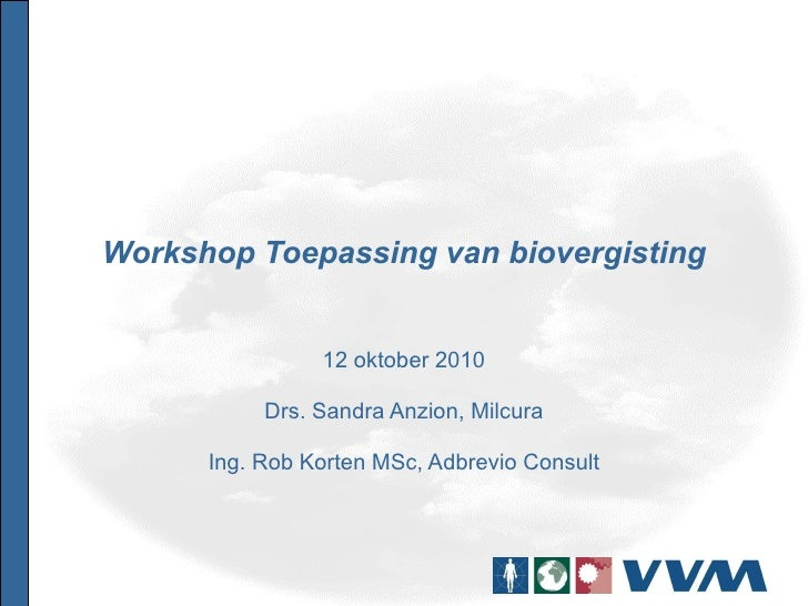Workshop biovergisting 12 10-2010 milieubeurs - 2e opzet rk