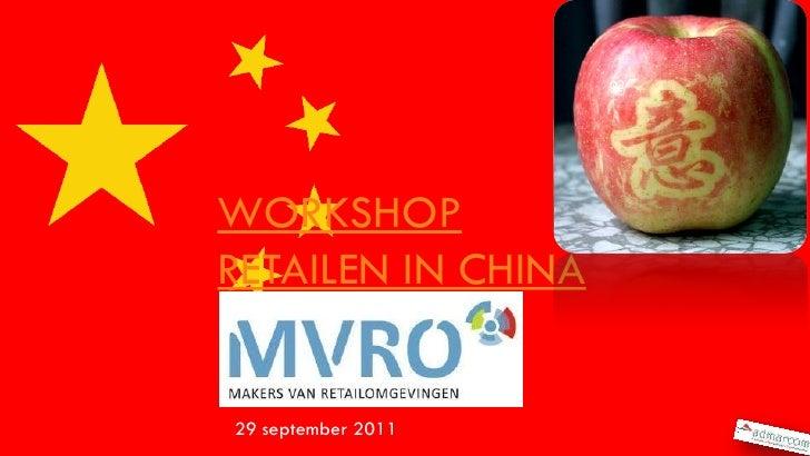 WORKSHOPRETAILEN IN CHINA29 september 2011