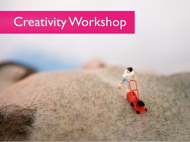 Workshop creativity