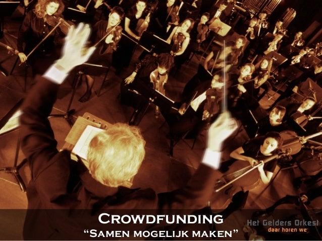 """Crowdfunding""""Samen mogelijk maken"""""""