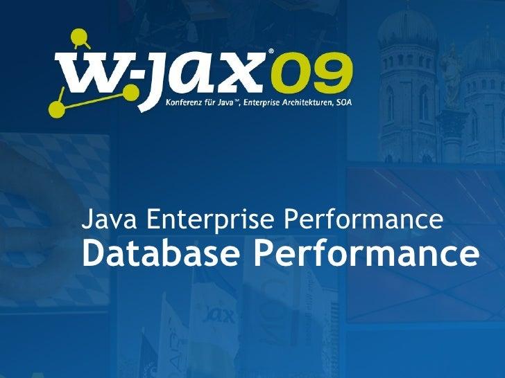 W-JAX Performance Workshop - Database Performance