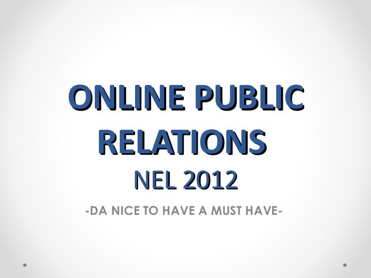 Online Public Relations: da nice to have a must have