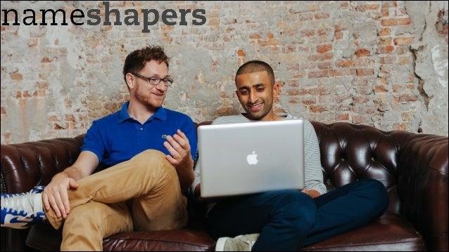 salmaan@nameshapers.com +31 6 48086685 www.nameshapers.com