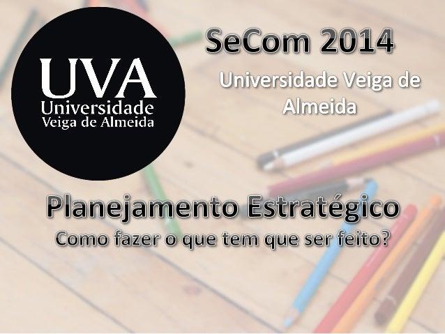 Planejamento e Estratégia para Mídias Digitais - Workshop UVA