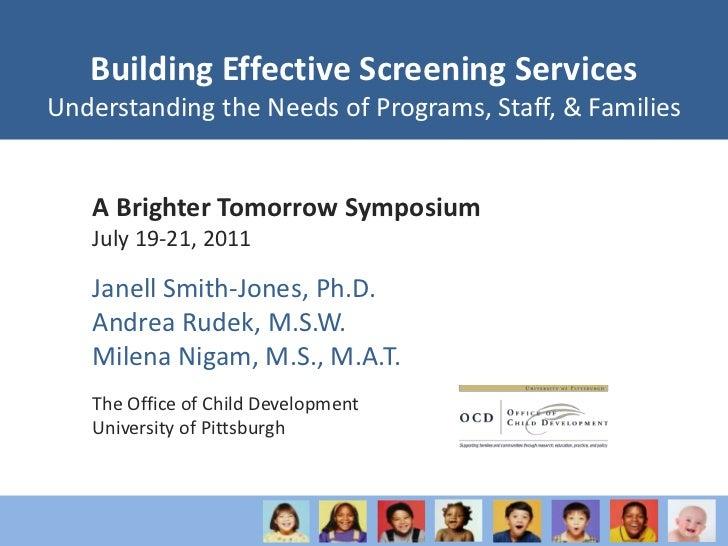 Building Effective Screening Services: Understanding the Needs of Programs, Staff, & Families