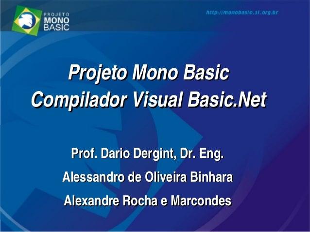Apresentação Final a FINEP Projeto MonoBasic