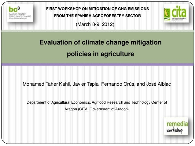 FIRST WORKSHOP ON MITIGATION OF GHG EMISSIONS                FROM THE SPANISH AGROFORESTRY SECTOR                         ...