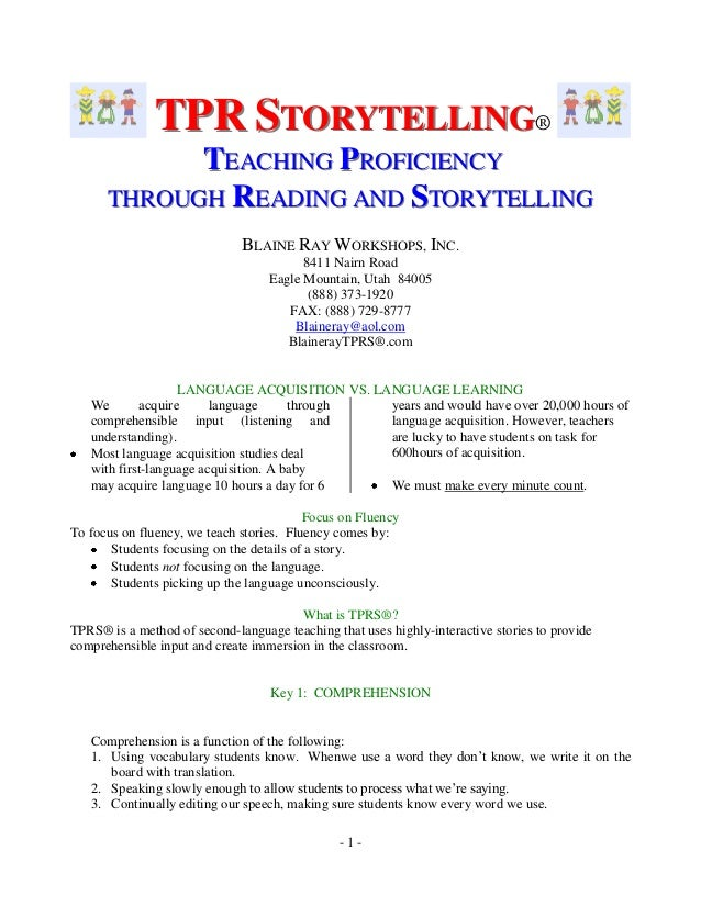TPR STORYTELLING® TEACHING PROFICIENCY THROUGH READING AND STORYTELLING BLAINE RAY WORKSHOPS, INC. 8411 Nairn Road Eagle ...