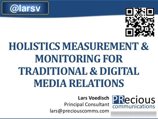 Holistic measurement and monitoring, PRecious Communications, 11-2013