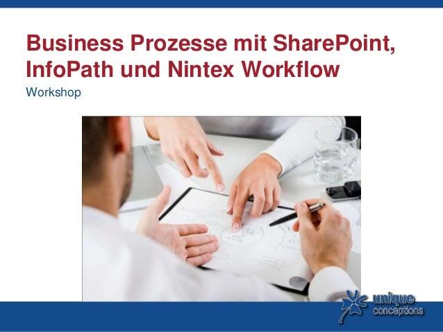 Business Prozesse mit SharePoint,InfoPath und Nintex WorkflowWorkshop