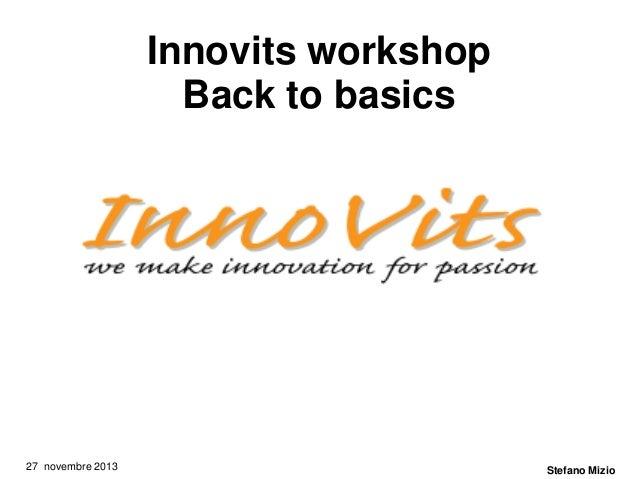 Workshop innovits   i tutor  entrepreneurs   2013 mizio