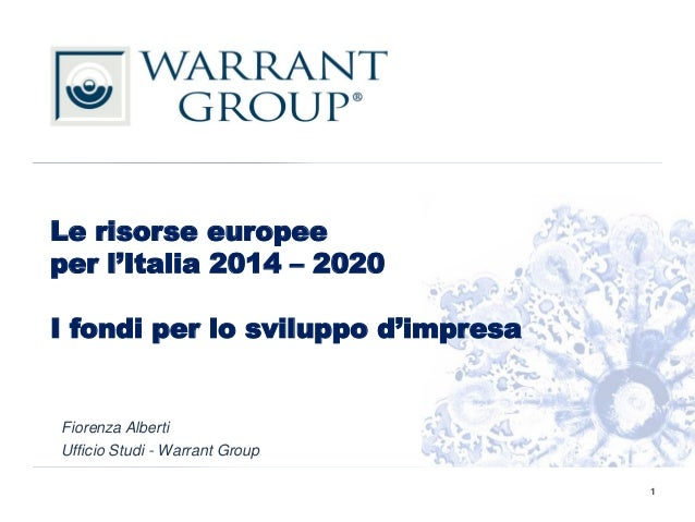 "Workshop di Italia Startup e Warrant Group:  ""Le risorse europee per l'Italia 2014 – 2020"""