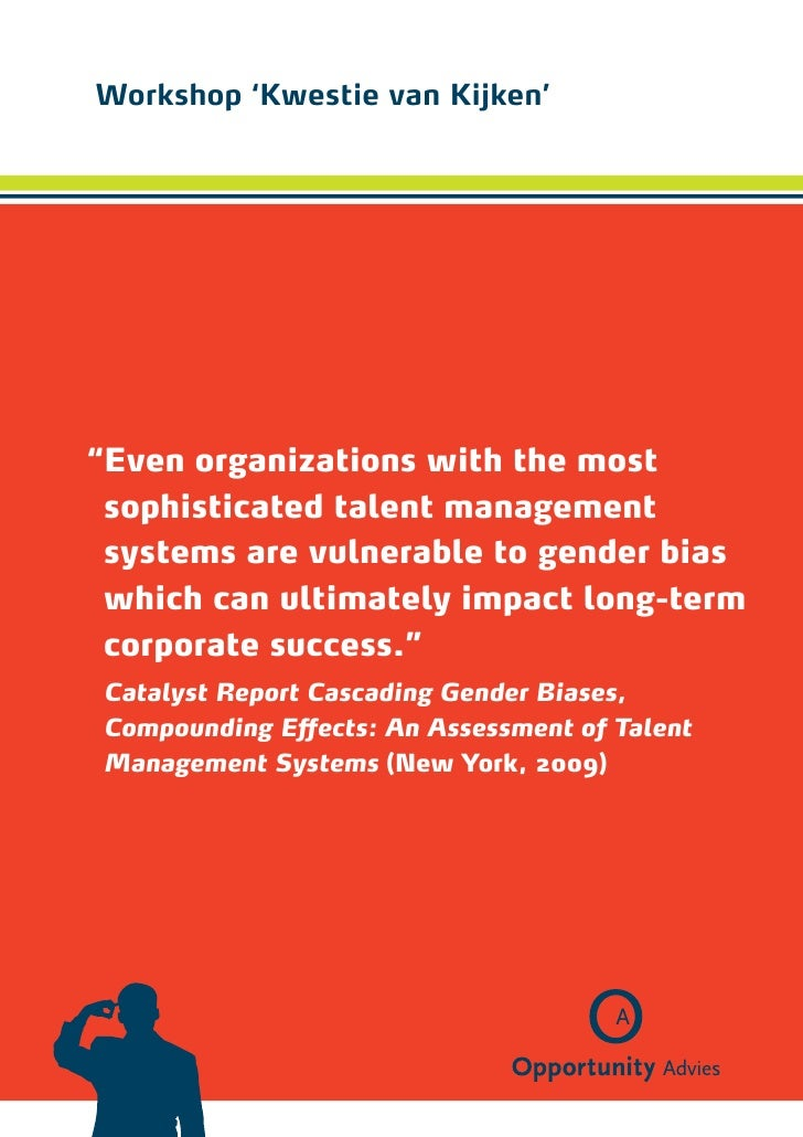 "Workshop 'Kwestie van Kijken'"" ven organizations with the most E sophisticated talent  anagement                       m..."