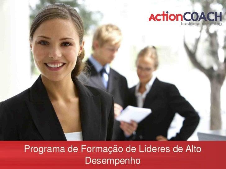 Programa de Formação de Líderes de Alto             Desempenho