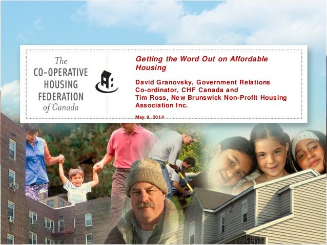 NBNPHA 2014 Conference Saint John Workshop C - Getting the Word Out on Affordable Housing