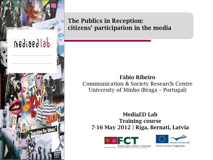 The Publics in Reception:citizens' participation in the media                   Fábio Ribeiro     Communication & Society ...