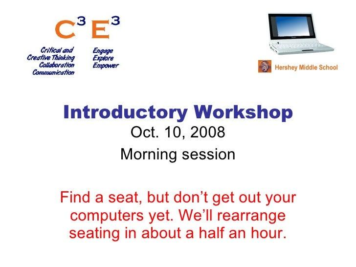 Workshop Morning 101008