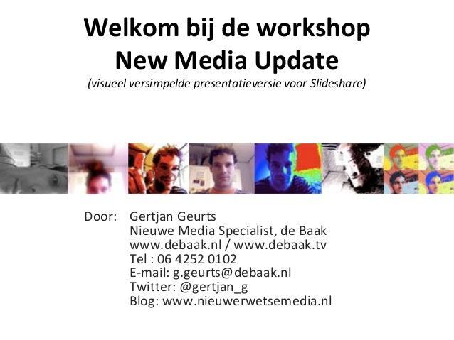 [2009] Workshop New Media Update - Learning Lane Event