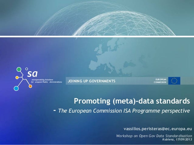 Promoting (meta)-data standards- The European Commission ISA Programme perspective