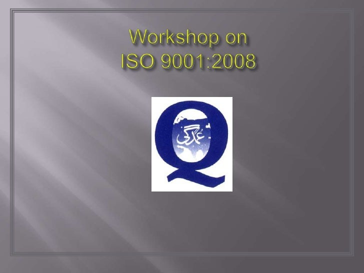 CONTENTS 1   Introduction 2   What's New in ISO 9001:2008 3   ISO 9000 Project Management 4   Eight Quality Management Pri...