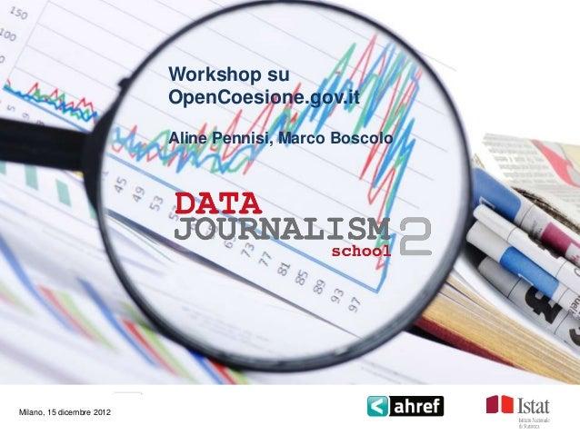 Datajournalism - OpenCoesione DJD Ahref-Istat 2012