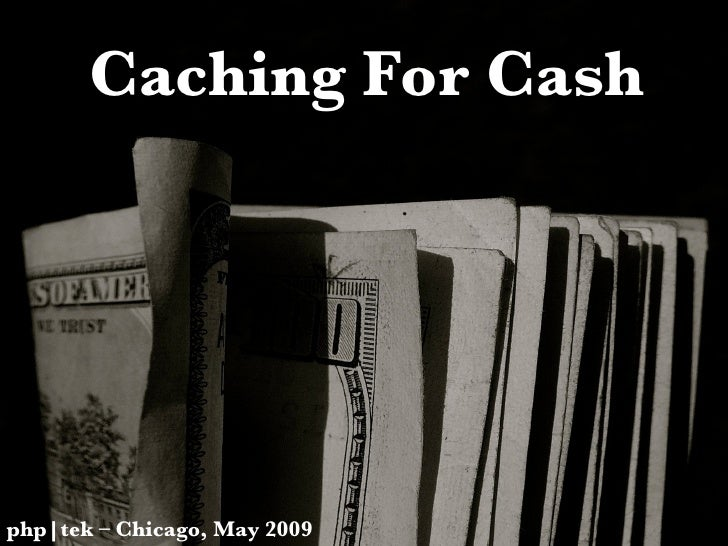 Caching for Cash - Part 1