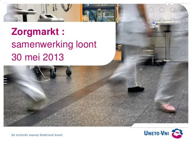 Zorgmarkt :samenwerking loont30 mei 2013