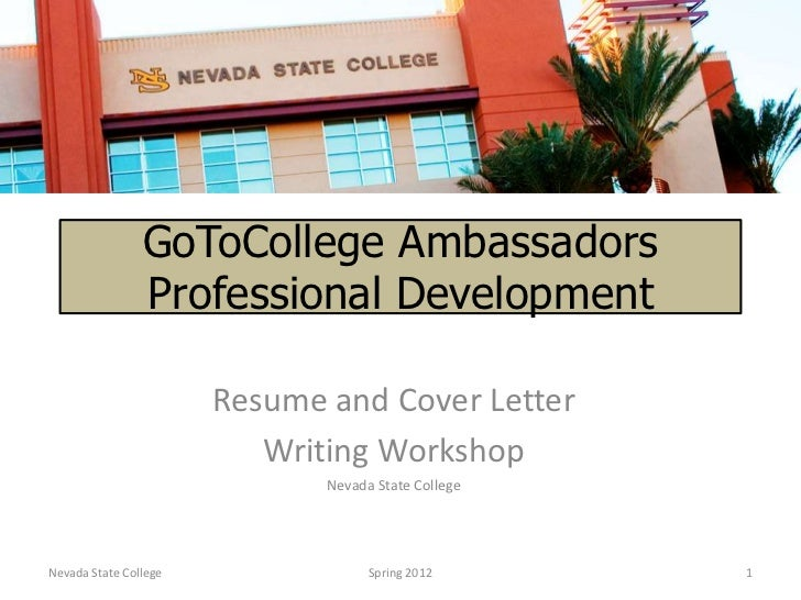 GoToCollege Ambassadors                Professional Development                       Resume and Cover Letter             ...