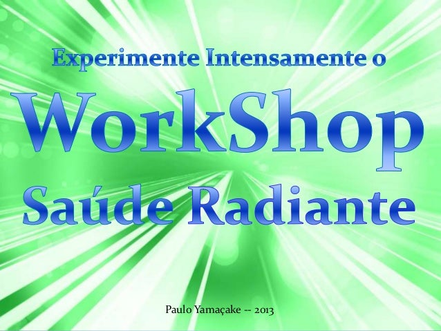 Workshop Saúde Radiante  Tour