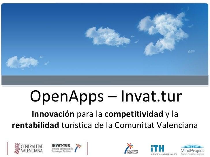 OpenApps – Invat.tur Innovación  para la  competitividad  y la  rentabilidad  turística de la Comunitat Valenciana