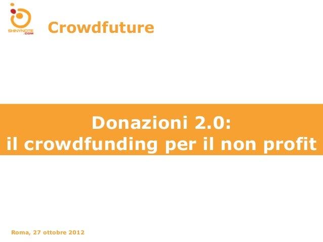 Donazioni 2.0: il crowdfunding per il non profit
