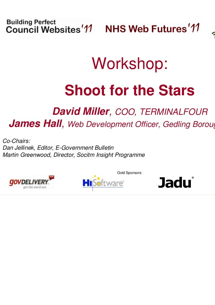 Hosted by:                                Workshop:                      Shoot for the Stars         David Miller, COO, TE...