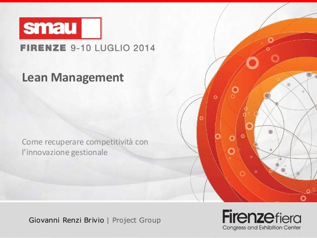 Lean Management Lean Management Come recuperare competitività con l'innovazione gestionale Giovanni Renzi Brivio | Project...