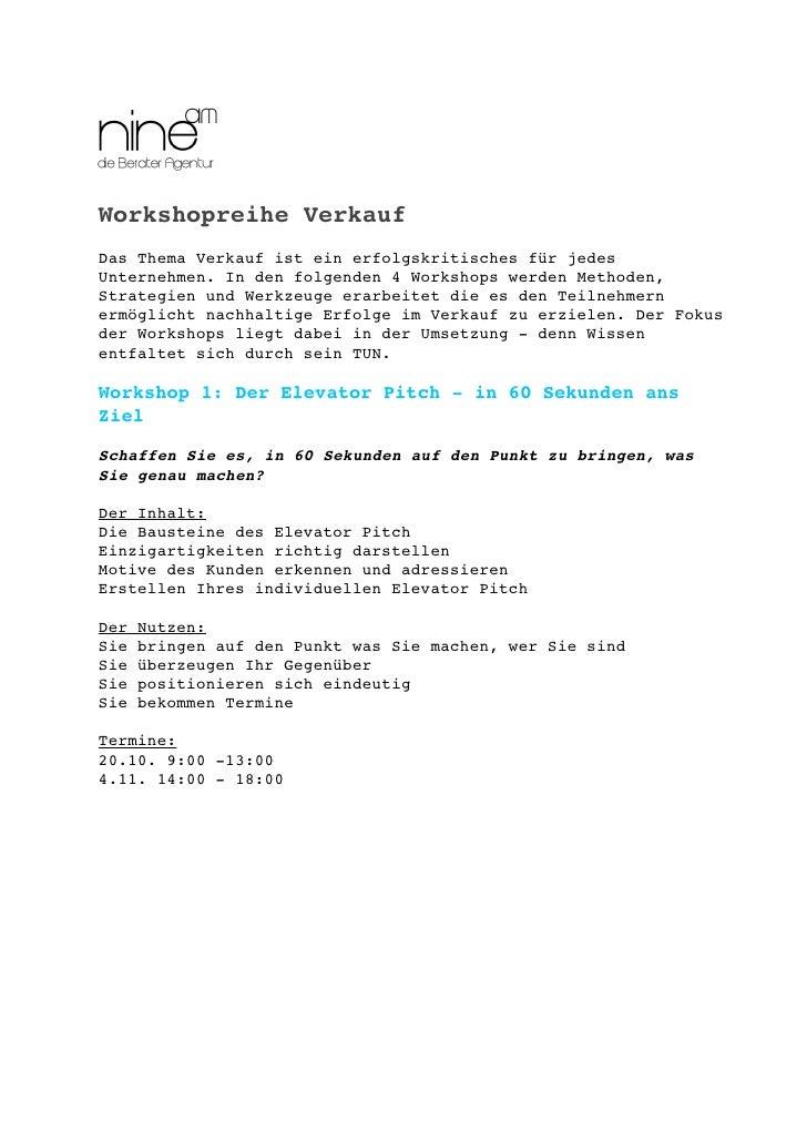 Workshopreihe VerkaufDas Thema Verkauf ist ein erfolgskritisches für jedesUnternehmen. In den folgenden 4 Workshops werden...