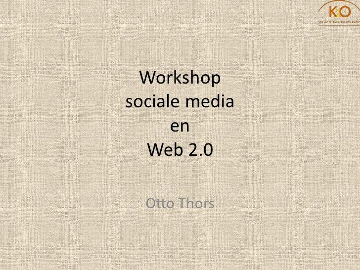 Workshop Social Media Deel 1