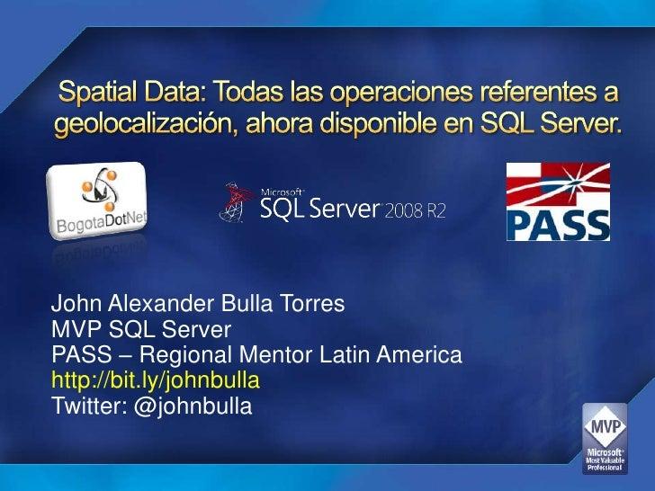 WorkShop SQL Server 2008 Spatial Data