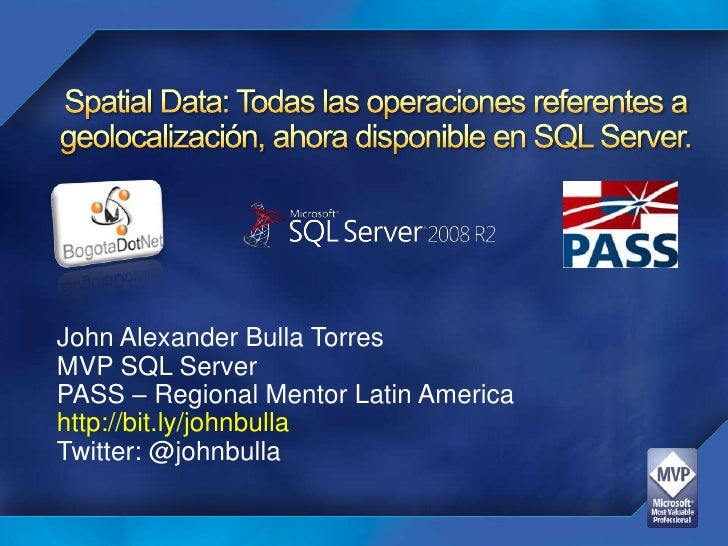 WorkShop SQL Server 2008 Spatial Data