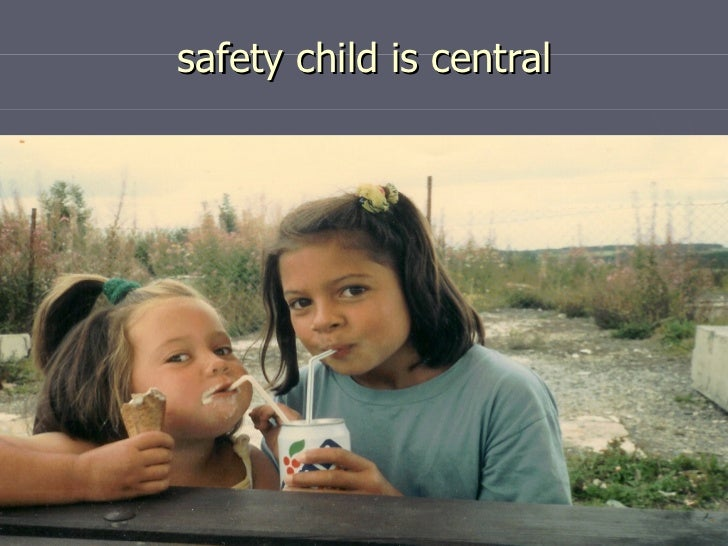 safety child is central
