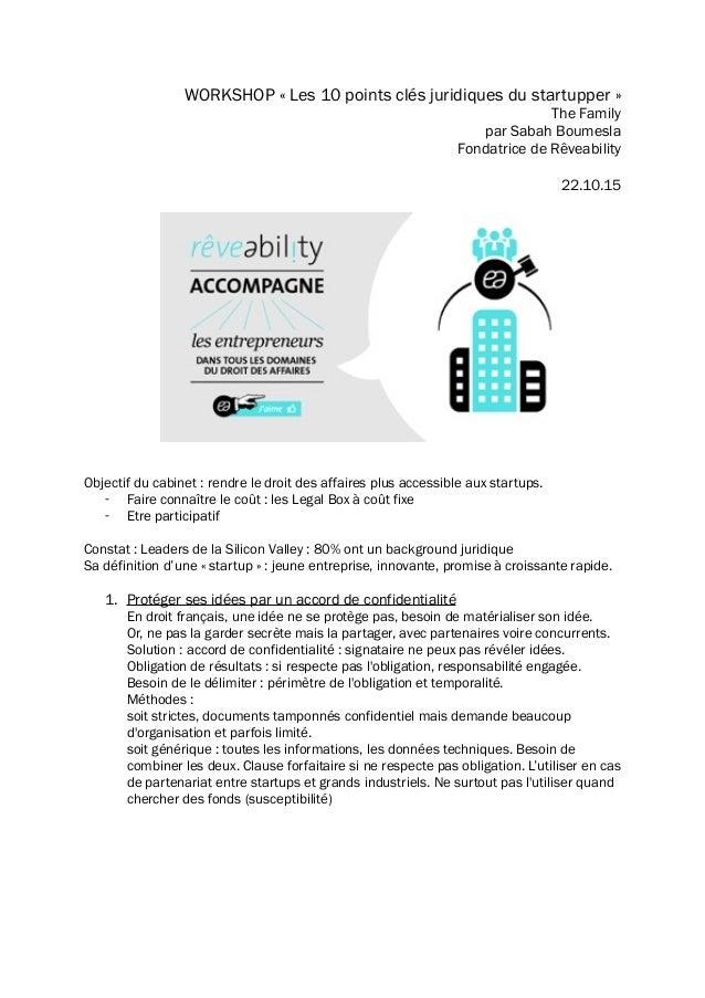 WORKSHOP «Les 10 points clés juridiques du startupper» The Family par Sabah Boumesla Fondatrice de Rêveability 22.10.15 ...