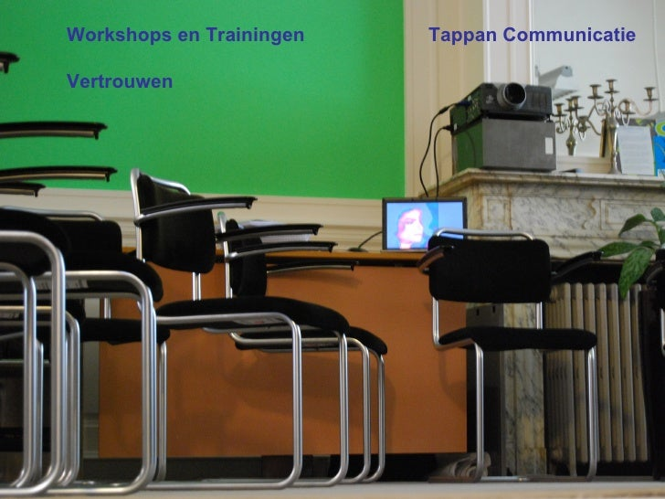 Tappan Communicatie Workshops en Trainingen Vertrouwen