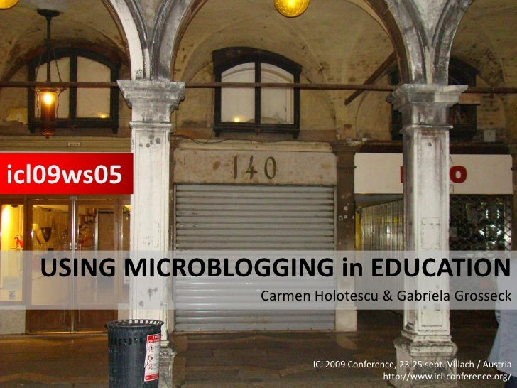 Using microblogging in education - Workshop Villach ICL 2009