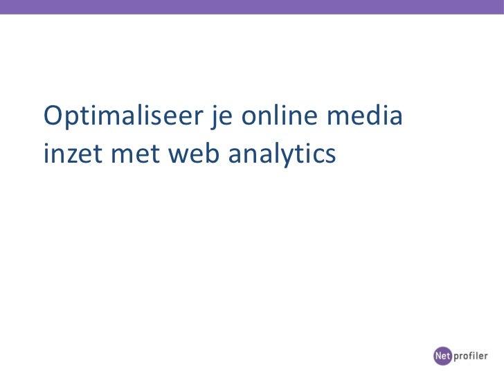 Optimaliseer je online media inzet met web analytics