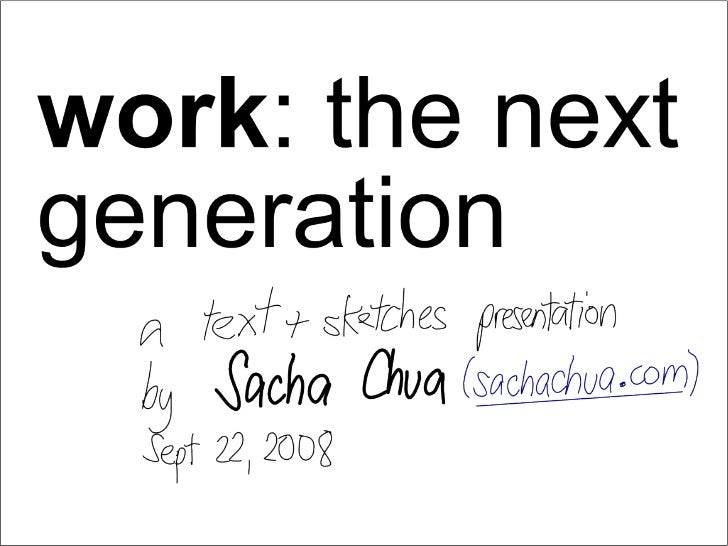 Work: The Next Generation