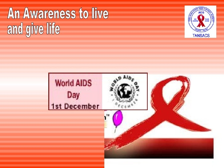 An Awareness to live and give life